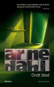 Arne Dahl: Ondt blod